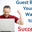 Publish A Guest Blog